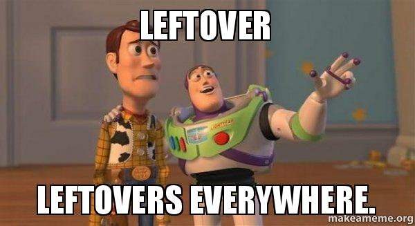 leftover-leftovers-everywhere